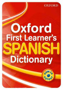 Oxford First Learner s Spanish Dictionary