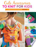 Cute Accessories To Knit For Kids