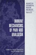 Immune Mechanisms of Pain and Analgesia