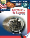 Focus On U S History The Era Of Expansion And Reform