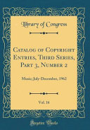 Catalog Of Copyright Entries Third Series Part 3 Number 2 Vol 16 Book PDF