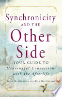 Synchronicity and the Other Side Book Cover