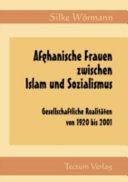 Afghanische Frauen zwischen Islam und Sozialismus: ...