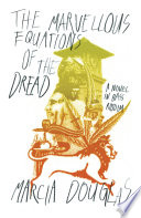 The Marvellous Equations of the Dread  A Novel in Bass Riddim