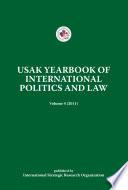 Usak Yearbook Of International Politics And Law Volume 4