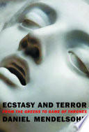 link to Ecstasy and terror : from the Greeks to Game of thrones in the TCC library catalog