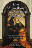 The Virgin Mary in the Perceptions of Women