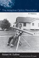 The Adaptive Optics Revolution