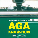 The Complete Book of Aga Know How