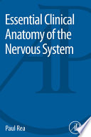 Essential Clinical Anatomy of the Nervous System