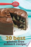 Betty Crocker 20 Best Gluten Free Dessert Recipes
