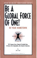 Be a Global Force of One  in Your Hometown