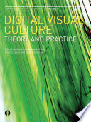 Digital Visual Culture