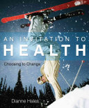 An Invitation to Health  Choosing to Change Book