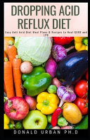 Dropping Acid Reflux Diet PDF
