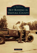 Hot Rodding in Ventura County
