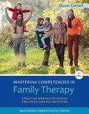 Mastering Competencies in Family Therapy  3rd Ed    Mindtap Counseling  1 Term 6 Months Printed Access Card
