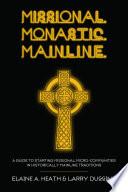 Missional  Monastic  Mainline