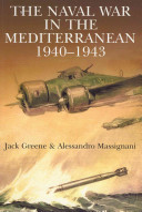 The Naval War in the Mediterranean 1940-1943