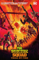 Suicide Squad: Trial By Fire (New Edition)
