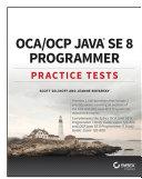 OCA / OCP Java SE 8 Programmer Practice Tests [Pdf/ePub] eBook