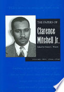 The Papers of Clarence Mitchell, Jr: 1944-1946