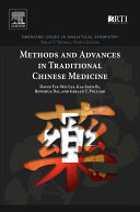 Methods and Advances in Traditional Chinese Medicine