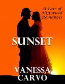 Sunset: A Pair of Historical Romances Pdf/ePub eBook