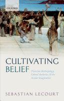 Cultivating Belief