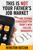 This is Not Your Father's Job Market