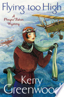 Flying Too High  Miss Phryne Fisher Investigates
