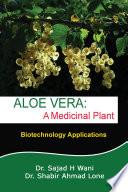 Aloe Vera A Medicinal Plant
