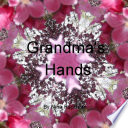 Grandma s Hands