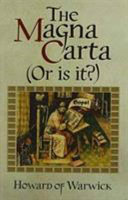 The Magna Carta (or is It?)
