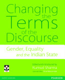 Changing the Terms of the Discourse  Gender  Equality and the Indian State