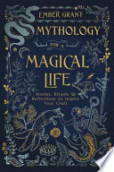 Mythology For A Magical Life