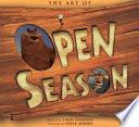 The Art of Open Season