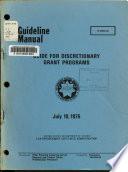 Guide For Discretionary Grant Programs
