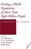 Feeding a World Population of More than Eight Billion People