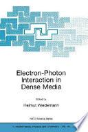 Electron-Photon Interaction in Dense Media
