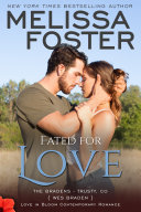Fated for Love (The Bradens at Trusty #2) Love in Bloom Contemporary Romance [Pdf/ePub] eBook