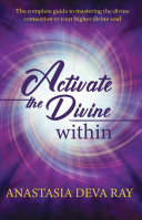ACTIVATE THE DIVINE WITHIN