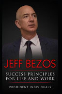 Jeff Bezos Success Principles For Life And Work Book PDF