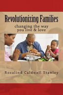 Revolutionizing Families