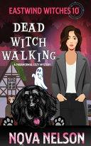 Dead Witch Walking Pdf [Pdf/ePub] eBook
