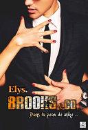 Brooks & Co. - Dans la peau de Mike