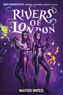 Rivers of London: Water Weed (complete collection)