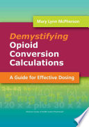 Demystifying Opioid Conversion Calculations Book
