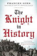 The Knight in History Pdf/ePub eBook