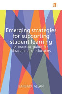 Emerging Strategies for Supporting Student Learning